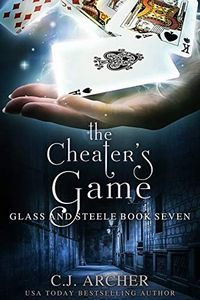 The Cheater's Game by C. J. Archer