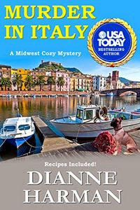 Murder in Italy by Dianne Harman