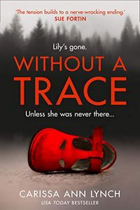 Without a Trace by Carissa Ann Lynch