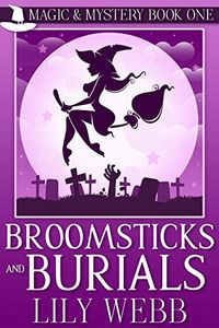 Brooksticks and Burials by Lily Webb