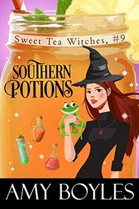 Southern Potions by Amy Boyles