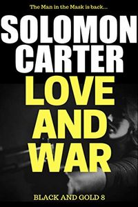 Love and War by Solomon Carter