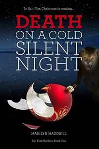 Death on a Cold Silent Night by Marilyn Haddrill