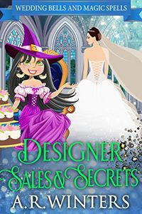 Designer Sales and Secrets by A. R. Winters