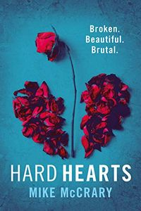 Hard Hearts by Mike McCrary