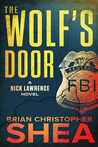 The Wolf's Door by Brian Christopher Shea