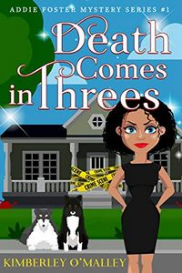 Death Comes in Three by Kimberley O'Malley