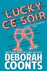 Lucky Ce Soir by Deborah Coonts