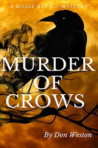 Murder of Crows by Don Weston