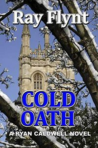 Cold Oath by Ray Flynt