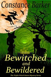 Bewitched and Bewildered by Constance Barker