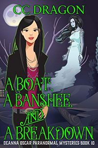 A Boat, a Banshee, and a Breakdown by C. C. Dragon