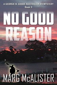 No Good Reason by Marg McAlister