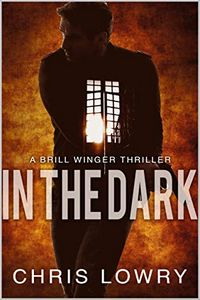 In the Dark by Chris Lowry