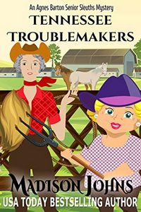Tennessee Troublemakers by Madison Johns