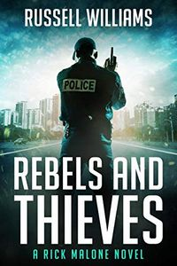 Rebels and Thieves by Russell Williams