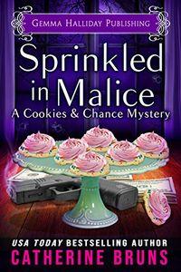 Sprinkled in Malice by Catherine Bruns