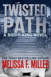 Twisted Path by Melissa F. Miller