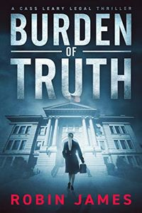 Burden of Truth by Robin James