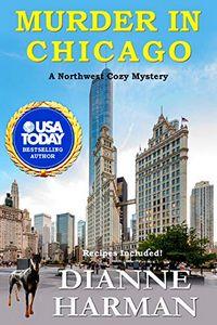 Murder in Chicago by Dianne Harman