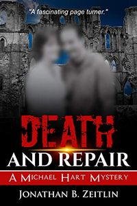 Death and Repair by Jonathan B. Zeitlin