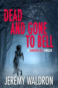 Dead and Gone to Bell by Jeremy Waldron