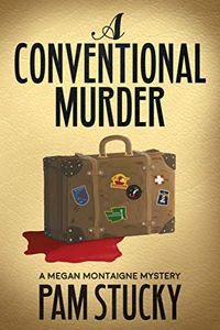A Conventional Murder by Pam Stucky