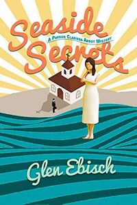Seaside Secrets by Glen Ebisch