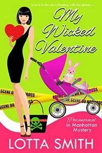 My Wicked Valentine by Lotta Smith