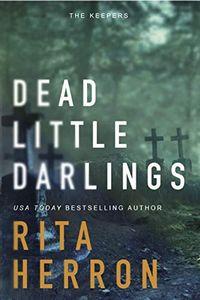 Dead Little Darlings by Rita Herron