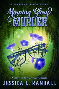 Morning Glory Murder by Jessica L. Randall