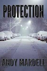 Protection by Andy Mardell