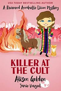 Killer at the Cult by Alison Golden