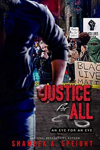 Justice For All by Shameek Speight