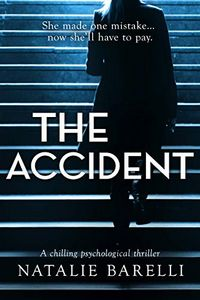 The Accident by Natalie Barelli