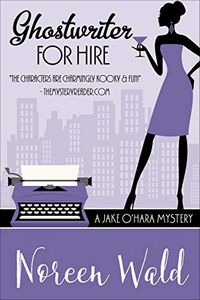Ghostwriter for Hire by Norween Wald