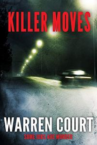 Killer Moves by Warren Court