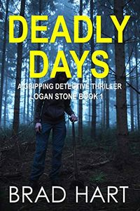 Deadly Days by Brad Hart