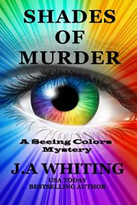 Shades of Murder by J. A. Whiting