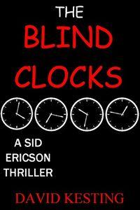 The Blind Clocks by David Kesting