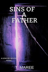 Sins of a Father by T. Maree