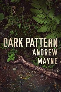 Dark Pattern by Andrew Mayne