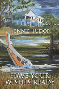 Have Your Wishes Ready by Jennie Tudor