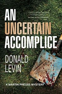 An Uncertain Accomplice by Donald Levin