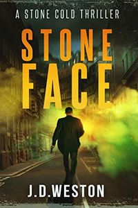 Stone Face by J. D. Weston
