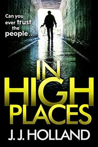 In High Places by J. J. Holland