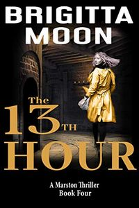The 13th Hour by Brigitta Moon