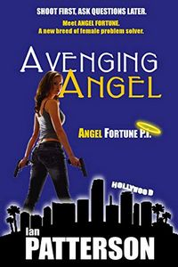 Avenging Angel by Ian Patterson