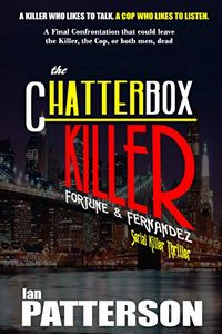 The Chatterbox Killer by Ian Patterson