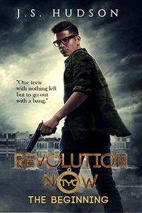 Revolution Now by J. S. Hudson